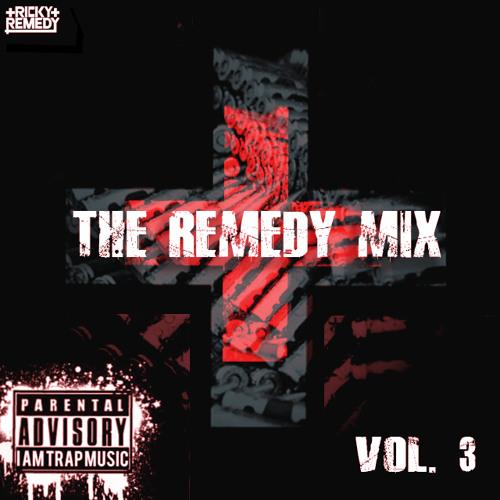 THE REMEDY MIX VOL. 3
