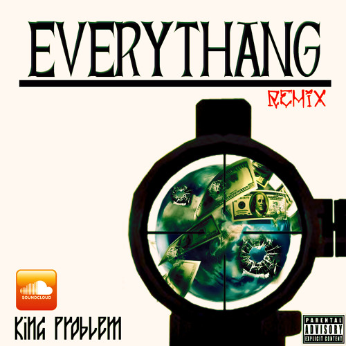 King Problem - Everything (RMX)