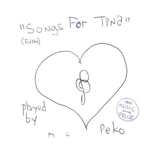 Songs For Tina (Edits)