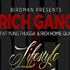 RICH GANG X Lifestyle [FAST]