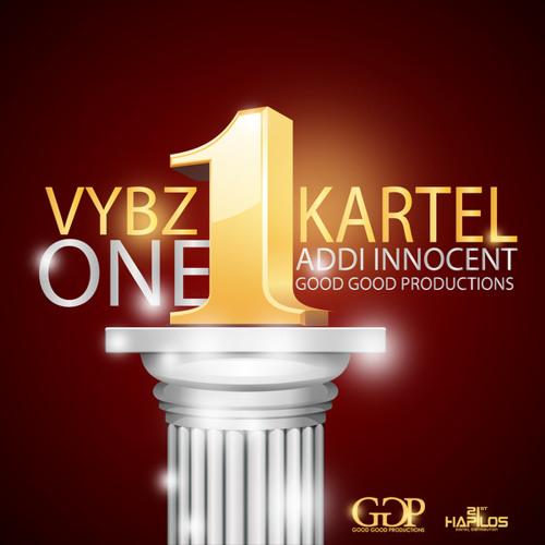 VYBZ KARTEL - ONE - GOOD GOOD PRODUCTIONS - JUNE 2014