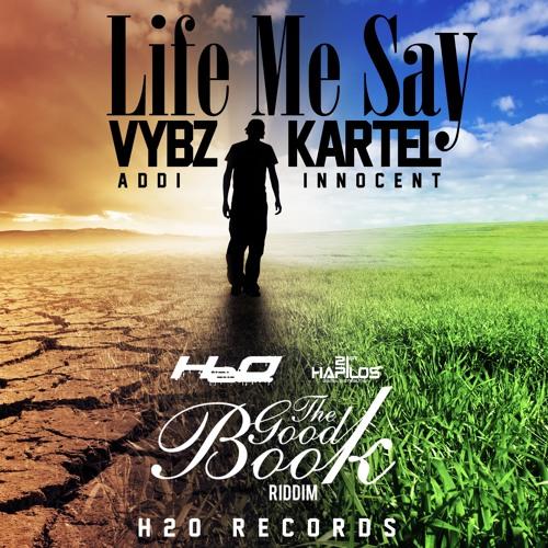 02 - VYBZ KARTEL (ADDI INNOCENT) - LIFE ME SAY (RADIO)