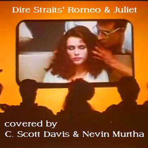 Romeo & Juliet (with Nevin Murtha)