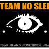 team no sleep r i p miss yall