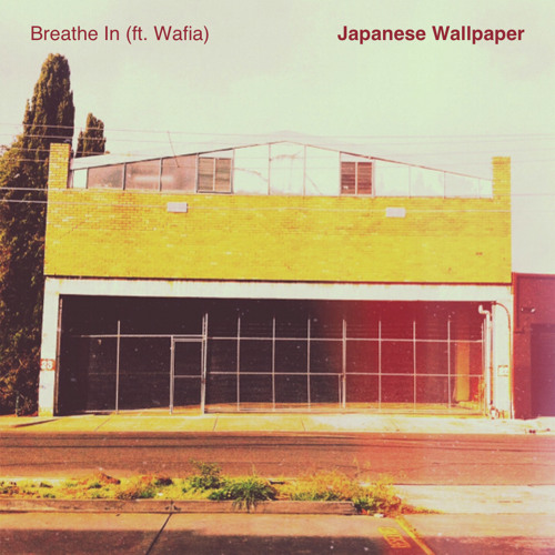 Breathe In (ft. Wafia)