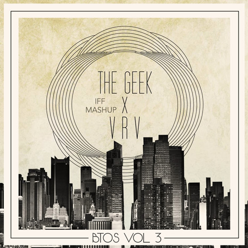 The Geek X VRV X Talib Kweli (IFF Mashup)