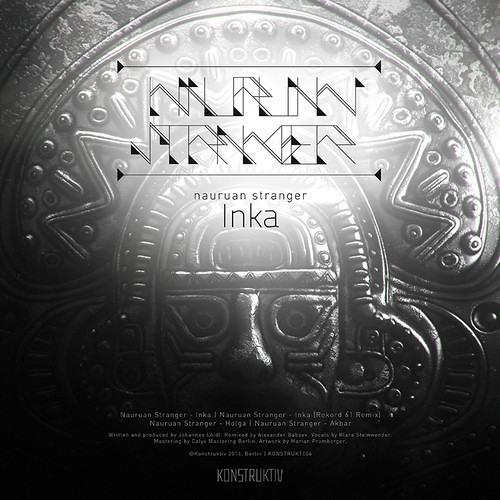 Nauruan Stranger - Inka (Rekord 61 Remix) SNIPPET
