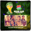 Wavin' Flag (Ost - Fifa World Cup 2010)