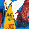 East Side Beat - So Good - RSS 2014 Remix Edit