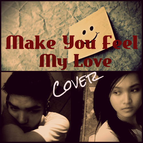 Make You Feel My Love (cover) Rigel Micolob and Dx Reyes