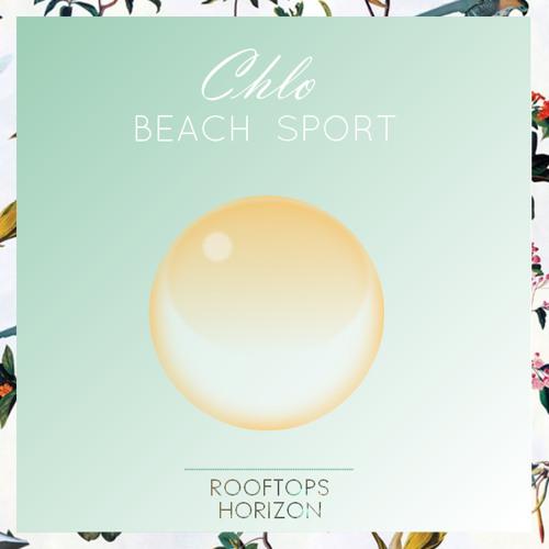 CHLO // BEACH SPORT