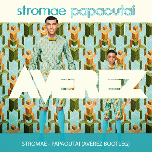 VIDEO GRATUIT PAPAOUTAI TÉLÉCHARGER STROMAE