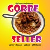 Gorbe Seller (feat. Tijaani, Cabum, Carter)