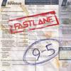 Fast Lane - 9-5 - ( F WORK )