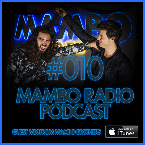 Mambo Radio 010 Guest Mix by Mambo Brothers