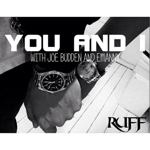 RuffGotRhymes - You and I (Extended with Joe Budden)
