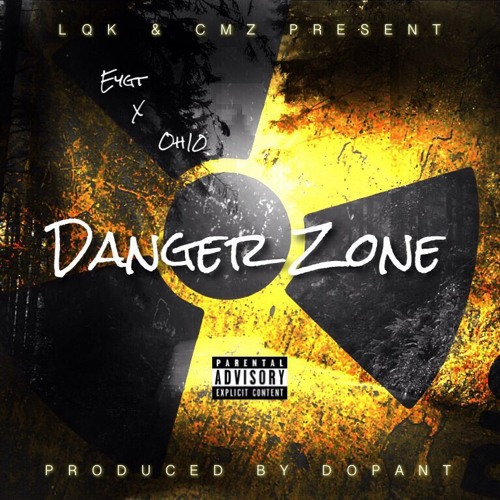 Danger Zone(Eygt Feat. OH10)Master Mix By Yung Flo
