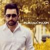 Harf Cheema -Purana Paapi