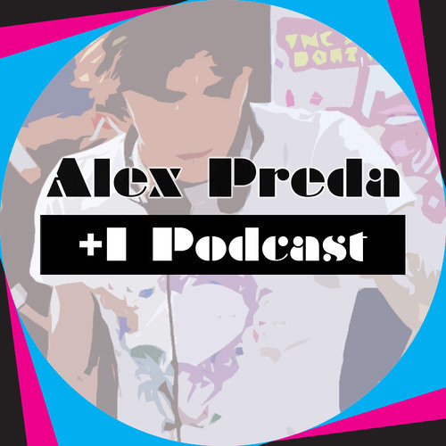 Alex Preda +1.1 Podcast
