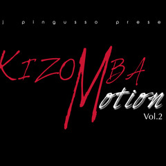 KIZOMBA MOTION VOL.2