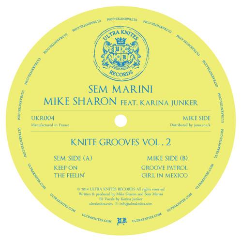 UKR004 :: Sem Marini / Mike Sharon - Knite Grooves Vol. 2 EP