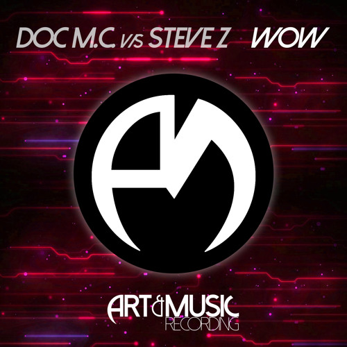 Doc M.C. vs Steve Z - WOW [FREE DOWNLOAD]