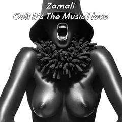 Ooh It's The Music I Love