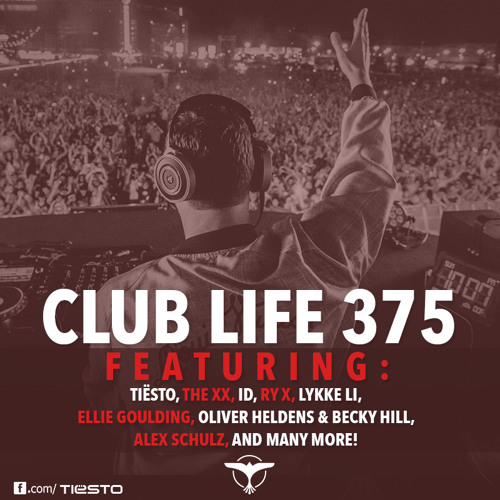 Tiësto's Club Life Podcast 375 - First Hour