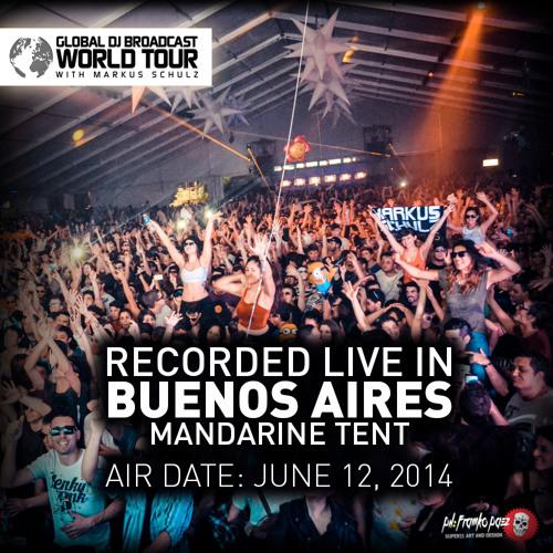 Markus Schulz - GDJB World Tour: Buenos Aires