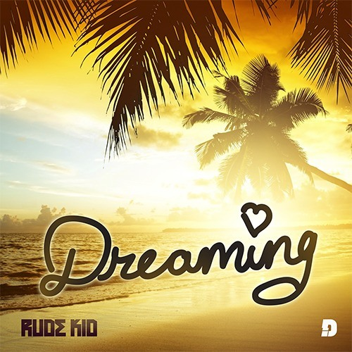Rude Kid Ft Tanya Valensi - Dreaming (Extended Mix)