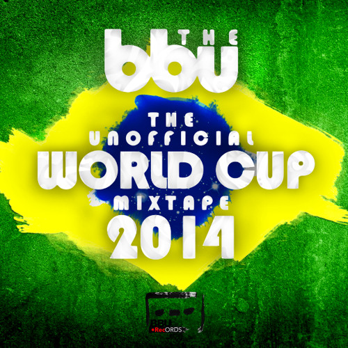 The Unofficial World Cup Mixtape 2014 - FREE DOWNLOAD