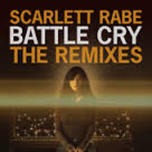 Scarlett Rabe - Battle Cry (Sted-E & Hybrid Heights Remix)