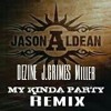 It's My Kinda Party Remake , with Jason Aldean