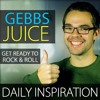 121 GEBBS JUICE- How to Make Time for Things You LOVE