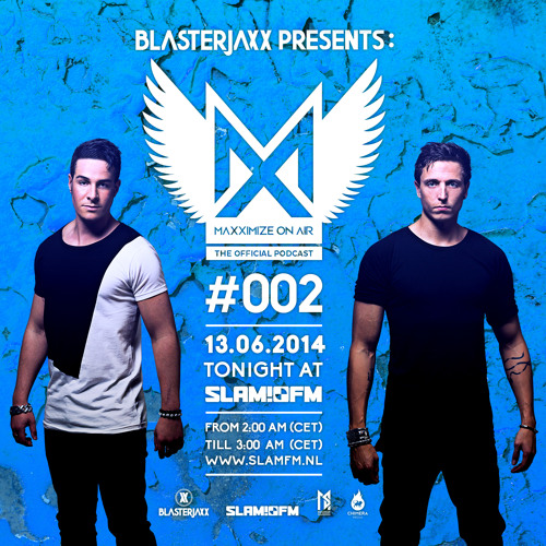 Maxximize On Air - Episode #0002