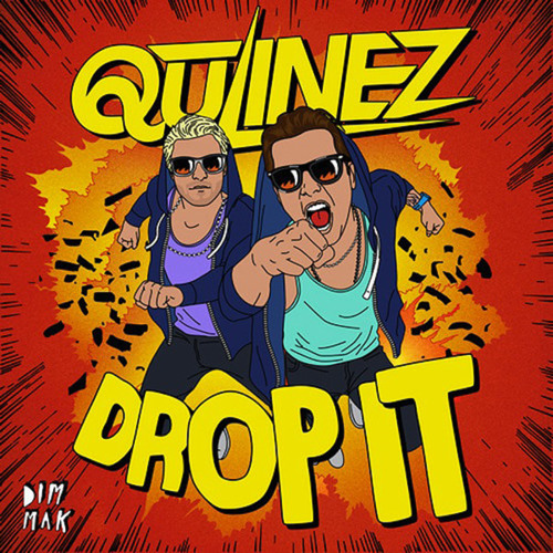 Qulinez - Drop It (D!RTY AUD!O Remix)