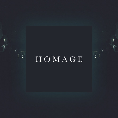 Homage - FromWhat