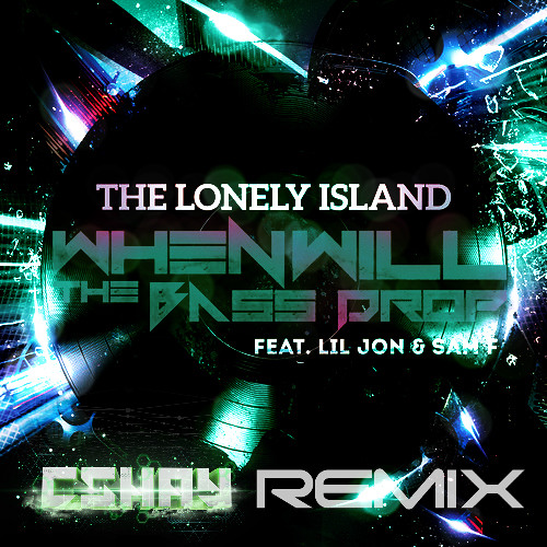 The Lonely Island Feat. Lil Jon & Sam F -Get Turned Up To Death (CShay Exclusive Remix) NOT FINISHED