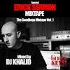 DJ KHALID SPECIAL ERICK SERMON MIXTAPE