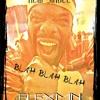 blah,blah,blah (jay z la la la remix)