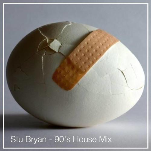Stu Bryan - 90's House Mix
