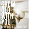 Grow Old With You - Adam Sandler (cover) @Rezanovrians
