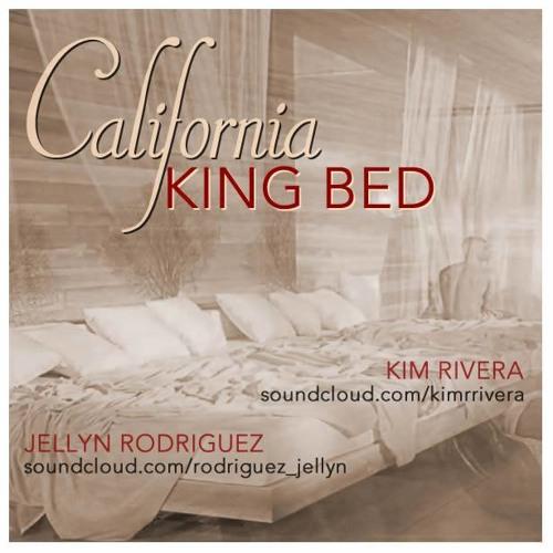 California King Bed (Cover) - Jellyn Rodriguez & Kim Rivera