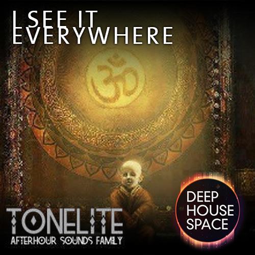 Deep House Space 26: I see it everywhere (Tonelite)