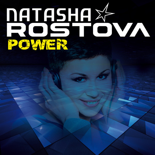 NATASHA ROSTOVA ' Power ' (Radio Edit)