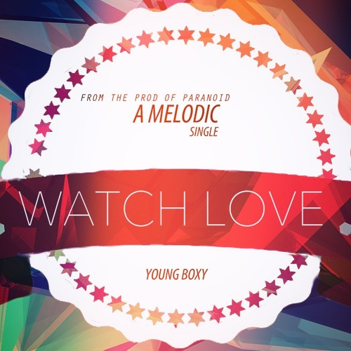 WATCHLOVE - Andre nel boxy (official)