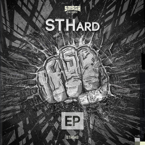 STHard EP OUT NOW