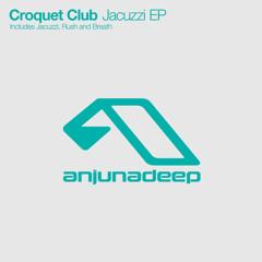 Croquet Club - Jacuzzi (Danny Howard BBC Radio 1 Premiere)