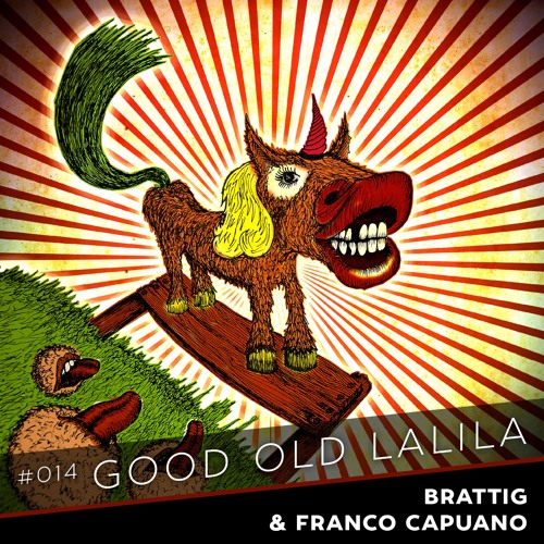 014_Good Old Days / LaLiLa_Brattig & Franco Capuano