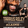 TARRUS RILEY LIVE IN BIRMINGHAM - 2ND AUGUST